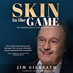 Skin in the Game: No Longer Just a C-Level Employee | Jim Gilreath