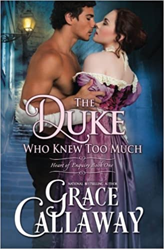 The Duke Who Knew Too Much (Heart of Enquiry 1): Volume 1
