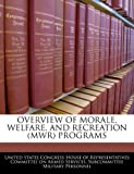 Overview of Morale, Welfare, and Recreation Programs, , 1240531176