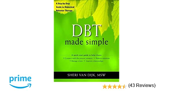 Amazon.com: DBT Made Simple: A Step-by-Step Guide to Dialectical ...