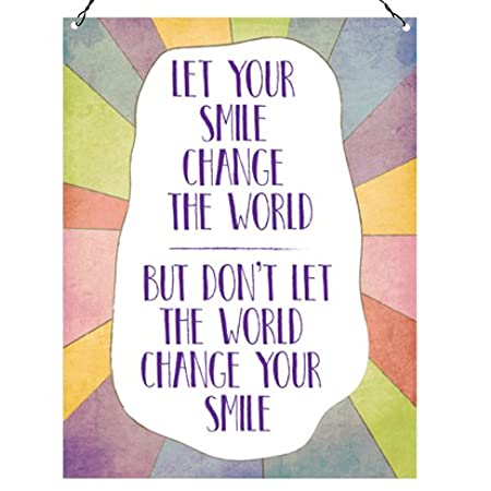 Dorothy Spring Let Your Smile Change The World Inspirational Quote