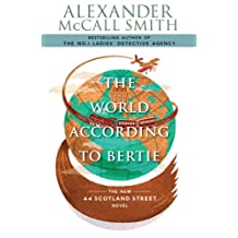 The World According to Bertie: The New 44 Scotland Street Novel