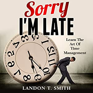 Sorry I'm Late Audiobook