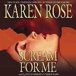 Scream for Me | Karen Rose