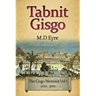 Tabnit Gisgo: The Gisgo Chronicles Volume 1 323BC-321BC