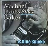 Blues & Blue Smoke