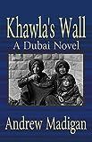 Khawla's Wall