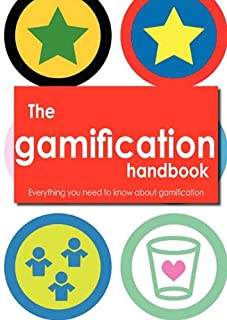 The Gamification Handbook - Everything You Need to Know about Gamification (1743040571) | Amazon price tracker / tracking, Amazon price history charts, Amazon price watches, Amazon price drop alerts