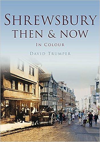Shrewsbury Then & Now | amazon.co.uk