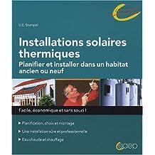 Installations Solaires Thermiques Planifier et Installer Dans Un