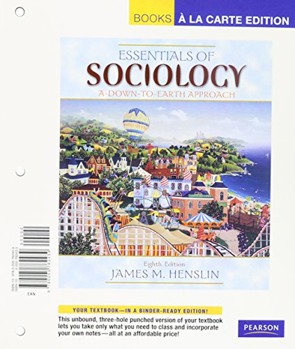 Essentials of Sociology: A Down-to-Earth Approach, Books a la Carte Plus MySocLab (8th Edition)
