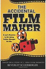 The Accidental Filmmaker Paperback