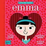 Little Miss Austen: Emma- Emotions Primer (BabyLit)