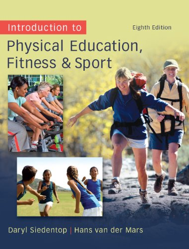 Introduction to Physical Education, Fitness, and Sport, 8th edition Pdf