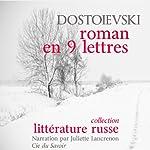 Un roman en neuf lettres | Fédor Dostoïevski