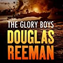 The Glory Boys Audiobook by Douglas Reeman Narrated by David Rintoul