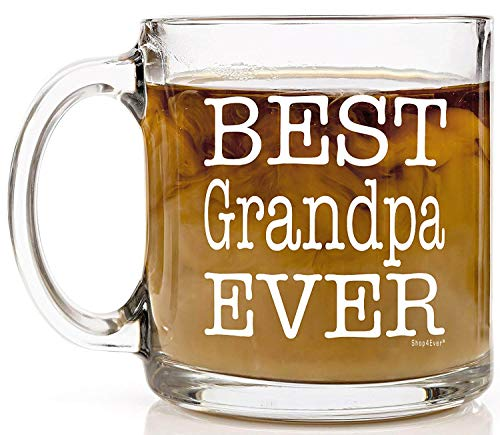 Shop4Ever Best Grandpa Ever Novelty Glass Coffee Mug Tea Cup Gift ~ Fathers Day ~ (13 oz, Clear)