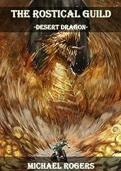 Desert Dragon (The Rostical Guild Book 2)