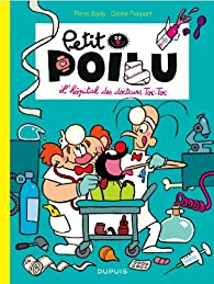 Petit Poilu, tome 11 : L'hôpital des docteurs Toc-Toc par Pierre Bailly