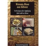 Keum-boo on Silver Techniques for Applying 24k Gold To Silver, By Celie Fago