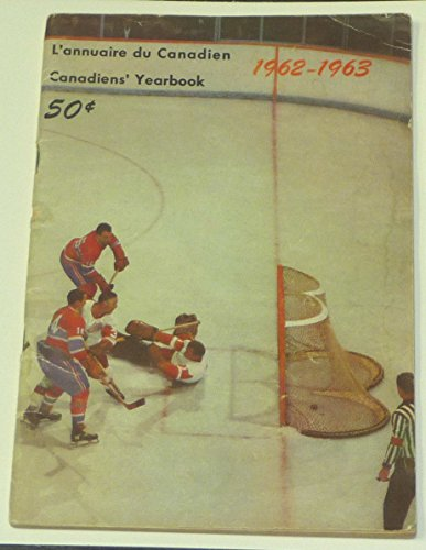 Montreal Canadiens Tickets (SCARCE 1962 1963 MONTREAL CANADIENS NHL HOCKEY MEDIA GUIDE YEARBOOK)