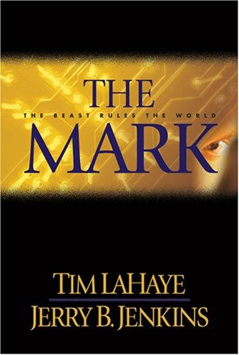 The Mark: The Beast Rules the World (Left Behind #8) pdf epub