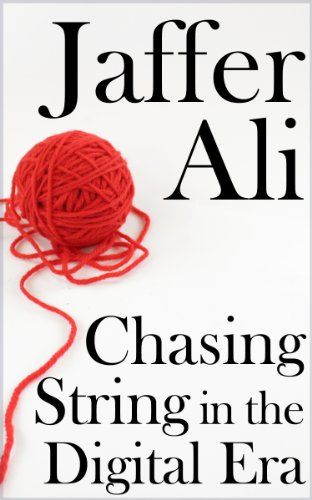Chasing String in the Digital Era