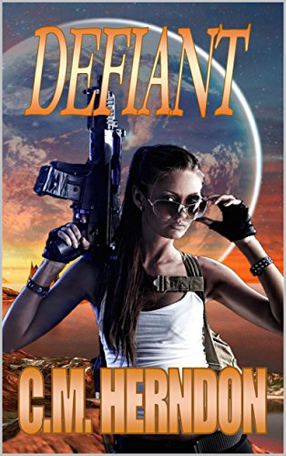 Defiant : Signed Edition (The Defiant Trilogy Book 1)