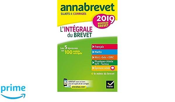 Lintegrale du brevet 2018 - Annabrevet sujets et corriges - 2018 nouveau brevet (French Edition): Emmanuelle Michaud (Auteur), Bernard Demeillers (Auteur: ...