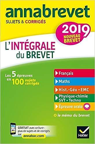 Lintegrale du brevet 2018 - Annabrevet sujets et corriges - 2018 nouveau brevet (French Edition) (French) Paperback – September 7, 2017