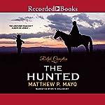 The Hunted | Ralph Compton,Matthew P. Mayo