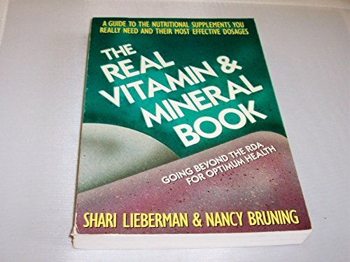 Real Vitamin and Mineral Book: Going Beyond the RDA for Optimum Health by Shari Lieberman (1996-07-18)