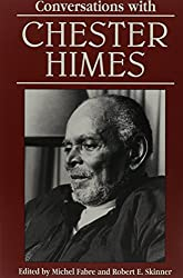 Conversations with Chester Himes (Literary Conversations)