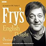 Fry's English Delight: Series 5 | Stephen Fry