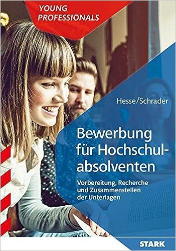 hesseschrader bewerbung fr hochschulabsolventen 9783849020941 amazoncom books - Hesse Schrader Bewerbung