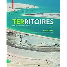 Territoires: révéler la ville par le paysage
