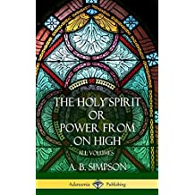 'the Holy Spirit' or 'power from on High': All Volumes (Hardcover)
