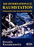 img - for Die Internationale Raumstation book / textbook / text book