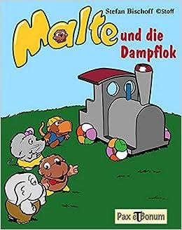 Malte Und Die Dampflok Eine Bildergeschichte Für Alle Von 3