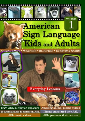 American Sign Language for Kids and Adults, Volume 1: Everyday Lessons 2