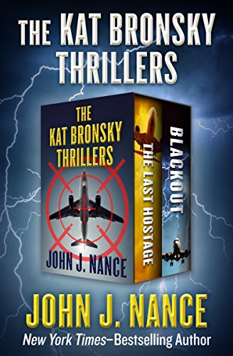 The Kat Bronsky Thrillers: The Last Hostage and - Last The Aviator