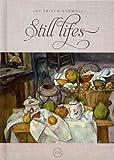 Still Lifes, Joy Frisch, 1608182037