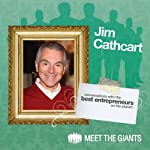 Jim Cathcart - Intelligent Motivation: Conversations with the Best Entrepreneurs on the Planet | Jim Cathcart