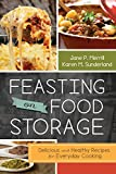 img - for Feasting on Food Storage: Delicious and Healthy Recipes for Everyday Cooking book / textbook / text book