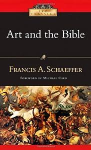 Art and the Bible (Ivp Classics)