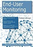 End-User Monitoring, Michael Johnson, 1743042191