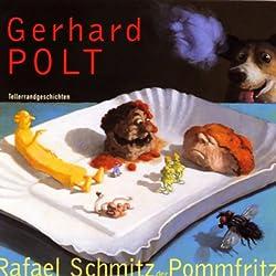 Rafael Schmitz der Pommfritz