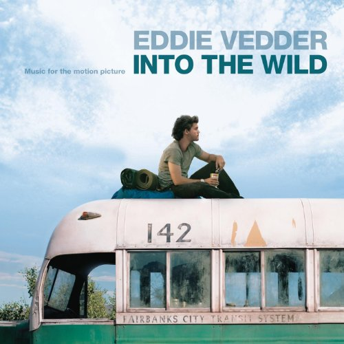 Into the wild soundtrack (by michael brook).