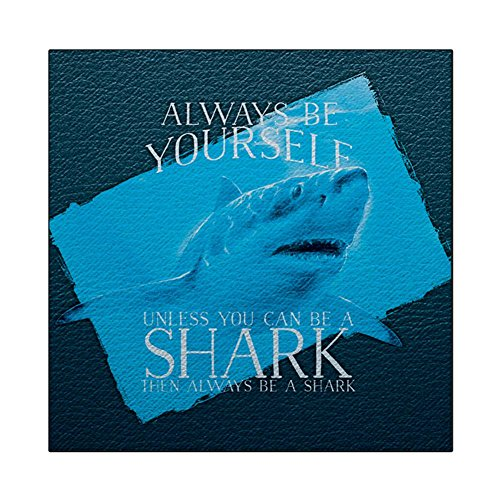 Always Be Yourself Shark Great White Square Decal Sticker Multi Standard One -
