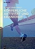 img - for Korperliche Aktivitat Und Krankheit (German Edition) book / textbook / text book